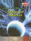 States of Matter, Carol Baldwin, 1410916758