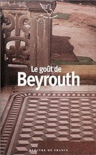 Le Goût de Beyrouth par Soraya Khalidy