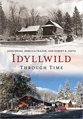 idyllwild through time america through time