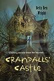 Crandalls' Castle, Betty Ren Wright, 1430107626
