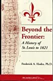 Beyond the Frontier, Hodes, Frederick A., 1880397536