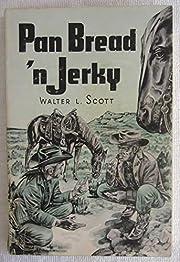Pan Bread 'n Jerky von Walter Lee Scott