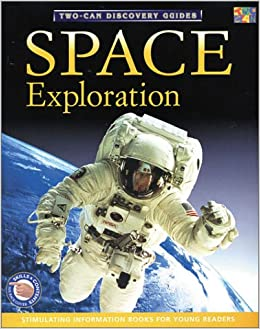 Space Exploration (Two-Can Discovery Guides (Pdf))