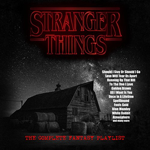 Halloween Song List Rock (Stranger Things - The Complete Fantasy)