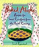 Baked Alaska, Sarah Eppenbach, 088240492X