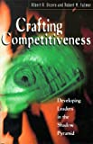 Crafting Competiveness, Vicere, Albert A., 1900961032
