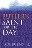 Butler's Saint for the Day, Butler, Alban and Burns, Paul, 0860124347