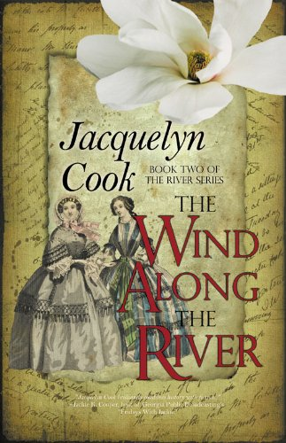 he Wind Along the River: Volume 2 (The River Series)