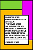 Narrative of an Expedition into Central Australia : Performed Under the Authority of Her Majesty's Government, During the Years 1844, 5, and 6, Together ... of the Province of South Australia in 1847