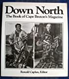 img - for Down North, The Book of Cape Breton's Magazine book / textbook / text book