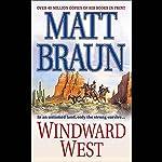 Windward West | Matt Braun