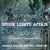 The Spook Lights Affair: A Carpenter and Quincannon Mystery, Book 2 | Marcia Muller, Bill Pronzini