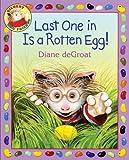 Last One in Is a Rotten Egg!, Diane deGroat, 0060892951