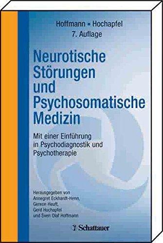 Neurotische Störungen und Psychosomatische Medizin: Mit einer Einführung in Psychodiagnostik und Psychotherapie CompactLehrbuch