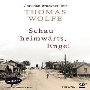Schau heimwärts, Engel Hörbuch