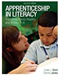 Apprenticeship in Literacy, Linda J. Dorn and Tammy Jones, 1571109668