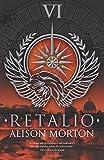 Retalio (Roma Nova Thrillers) (Volume 6)