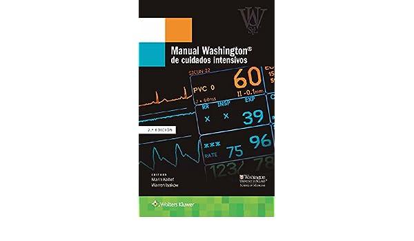 Amazon.com: Manual Washington de cuidados intensivos (Spanish Edition) eBook: Marin Kollef: Kindle Store