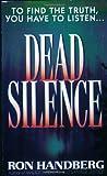 Dead Silence, Ron Handberg, 0061012475