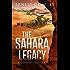 The Sahara Legacy: A Sean Wyatt Thriller (The Sean Wyatt Action and Adventure Series Book 13)