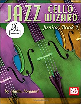 Jazz Cello Wizard Junior, Book 1 (Jazz Wizard)