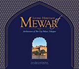 Living Heritage of Mewar: Architecture of the City Palace, Udaipur
