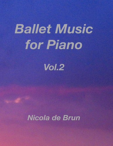 Ballet Music for Piano Vol.2 (English Edition)