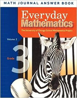 Everyday Mathematics: Grade 3 Math Journal Answer Book ...