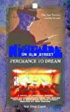 A Nightmare on Elm Street #4: Perchance to Dream