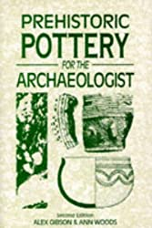 Prehistoric Pottery for the Archaeologist