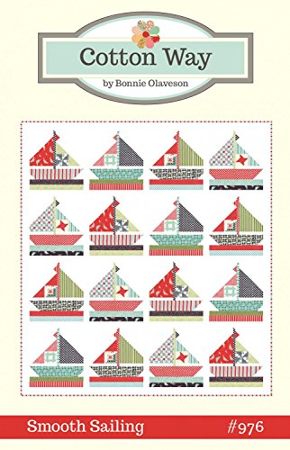 - Smooth Sailing Quilt Pattern by Bonnie Olaveson from Cotton Way 83