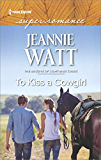 To Kiss a Cowgirl (The Brodys of Lightning Creek)