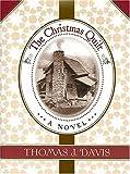 The Christmas Quilt, Thomas J. Davis, 1558538143