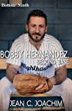 img - for Bobby Hernandez, Second Base (Bottom of the Ninth) (Volume 5) book / textbook / text book
