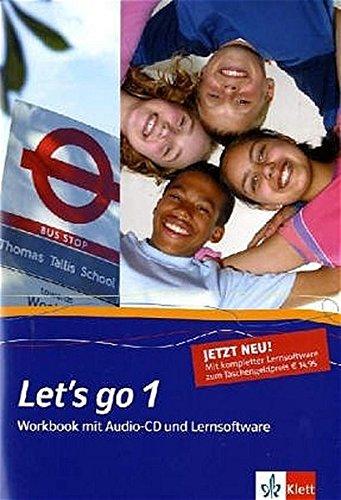 Let's go. Englisch als 1. Fremdsprache. Lehrwerk für Hauptschulen / Teil 1 (1. Lehrjahr): Workbook mit Audio-CD und Lernsoftware