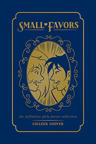 Small Favors: The Definitive Girly Porno Collection -