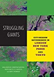 img - for Struggling Giants: City-Region Governance in London, New York, Paris, and Tokyo (Globalization and Community) book / textbook / text book
