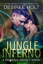 Jungle Inferno (The Phoenix Agency Book 1)
