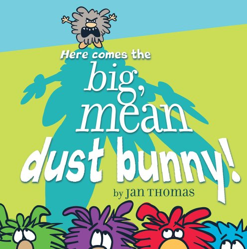 Here Comes the Big, Mean Dust ()