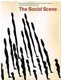 The Social Scene, Robert S. Browne, 0876268378