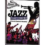Jazz Confidences - 30 ans de Festival à Montréal