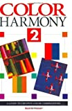 img - for Colour Harmony 2: A Guide to Creative Colour Combinations by Bride M. Whelan (1994-09-01) book / textbook / text book