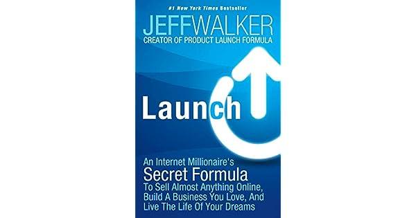 Amazon.com: Launch: An Internet Millionaires Secret Formula ...