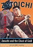 Zatoichi the Blind Swordsman, Vol. 6 - Zatoichi and the Chest of Gold