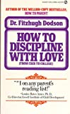 How to Discipline with Love, Fitzhugh Dodson, 0451098668