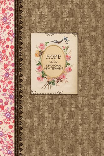 Hope Devotional New Testament with Psalms and Proverbs NLT (Hardcover) (The Vintage Gift Collection: NLT)
