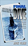 Final Dive: The Gallant and Tragic Career of the WWII Submarine USS Snook