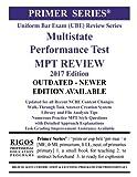 Rigos Primer Series Uniform Bar Exam (UBE) Multistate Performance Test (MPT) Review: 2017 Edition