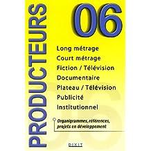 Producteurs Edition 2006 Les