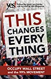 img - for This Changes Everything: Occupy Wall Street and the 99% Movement book / textbook / text book